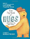 Book Cover for The Big Book of Hugs: A Barkley the Bear Story