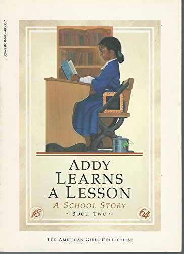 Addy Learns a Lesson: A School Story