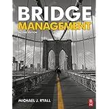 Bridge Management, Second Edition by Michael J. Ryall (2009-12-14)
