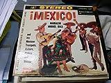Mexico! Mariachi Miguel Dias