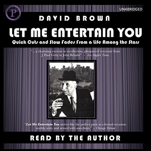 Let Me Entertain You: Quick Cuts and Slow Fades From a Life Among the Stars by Phoenix Books