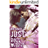 Just Roll With It: a Just Us novel
