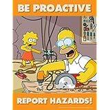 Be Proactive Report Hazards - Simpsons Hazard Reporting Safety Poster