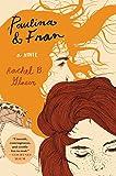Image of Paulina & Fran: A Novel