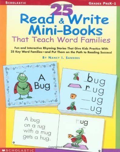 25 Read & Write Mini-Books That Teach Word Families by Sanders, Nancy, Kennedy, Anne [2001]