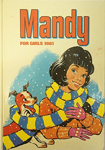 Mandy for Girls 1981 (Annual) [Hardcover] by D C Thomson