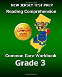 NEW JERSEY TEST PREP Reading Comprehension Common Core Workbook Grade 3, Test Master Test Master Press New Jersey, 1500451797