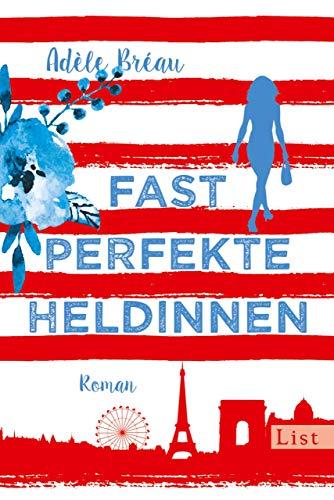 Fast perfekte Heldinnen (German