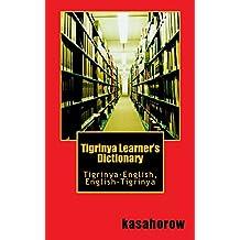 Tigrinya Learner's Dictionary: Tigrinya-English, English-Tigrinya