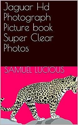 Jaguar Hd Photograph Picture book Super Clear Photos