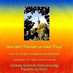 Von den' Fischer un sien' Fruu. Und vier andere plattdeutsche Märchen
