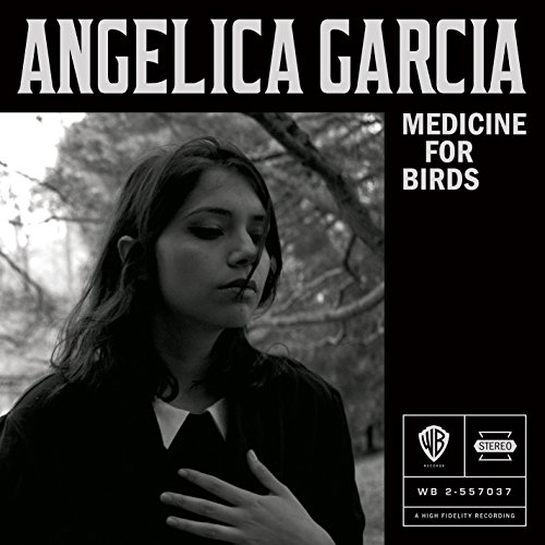 Angelica Garcia - Medicine For Birds (CD)