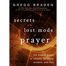 Secrets of the Lost Mode of Prayer