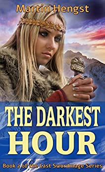 The Darkest Hour: A Magic of Solendrea Novel (The Last Swordmage Series Book 2) by [Hengst, Martin]
