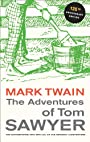 The Adventures of Tom Sawyer, 135th Anniversary Edition (Mark Twain Library)
