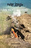 Peter Jangle and the New Madrid Discovery, John W. Marske, 0985259000