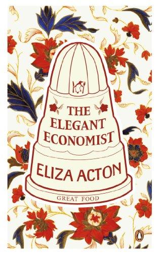 Great Food the Elegant Economist (Penguin Great Food) - Penguin Great Food