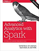 Advanced Analytics with Spark: Patterns for Learning from Data at Scale, 2nd Edition Front Cover