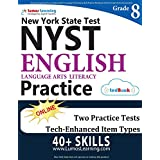 New York State Test Prep: Grade 8 English Language Arts Literacy (ELA) Practice Workbook and Full-length Online Assessments: NYST Study Guide