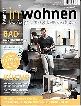 Zeitschrift Küche Und Bad | In Wohnen 3 2017 Kuche Im Scandi Look Schrag Wohnen Und Kochen
