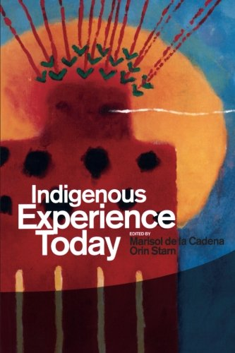 Indigenous Experience Today (Wenner-Gren International Symposium Series)