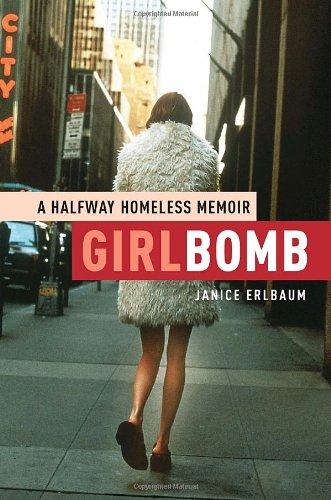 Girlbomb: A Halfway Homeless Memoir ebook