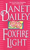 Foxfire Light, Janet Dailey, 0671875027