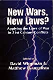 img - for New Wars, New Laws?: Applying Laws of War in 21st Century Conflicts book / textbook / text book