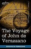 The Voyage of John de Verazzano, Giovanni Da Verrazzano, 1616403810