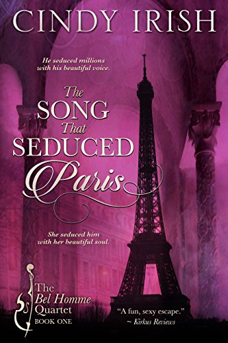 (The Song That Seduced Paris (The Bel Homme Quartet Book 1))