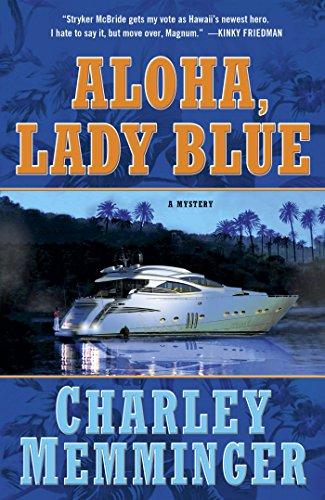 Aloha, Lady Blue: A Mystery - Charley Blue