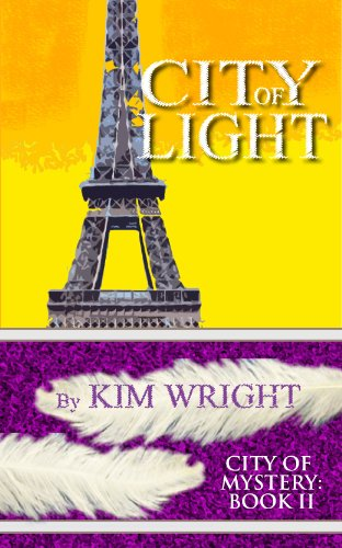 City Of Light City Of Mystery Book 2 Kindle Edition By Kim