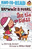 Brownie and Pearl See the Sights, Cynthia Rylant, 1442487437