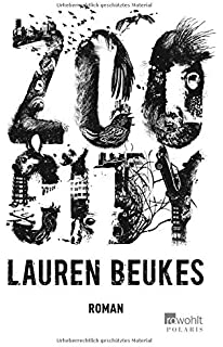 Zoo City: Amazon co uk: Lauren Beukes: 9780857660541: Books