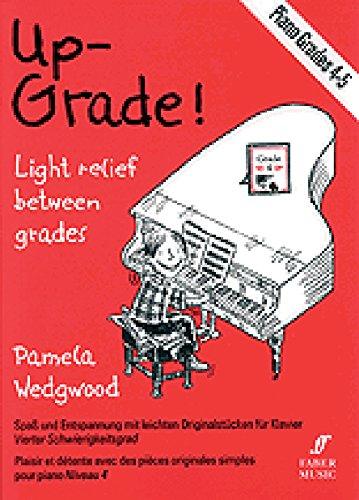 Up-Grade! Piano: Grades 4-5 (Faber Edition: Up-Grade! Series)