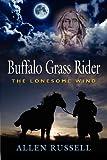 BUFFALO GRASS RIDER - Episode One, Allen Russell, 1621418065