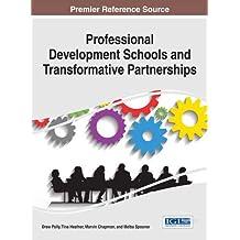 Professional Development Schools and Transformative Partnerships