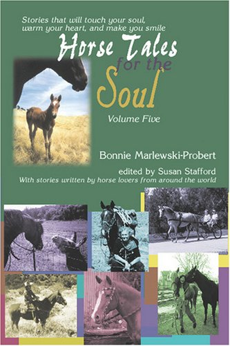 Book: Horse Tales for the Soul Volume 5 by Bonnie Marlewski-Probert