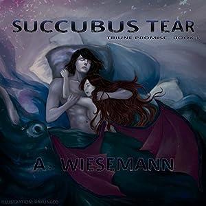 Succubus Tear Audiobook