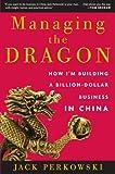 Managing the Dragon, Jack Perkowski, 0307393534