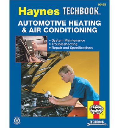 The Haynes Automotive Heating & Air Conditioning Systems Manual (Haynes Techbook) (Paperback) - Common