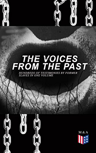The Voices From The Past – Hundreds of Testimonies by