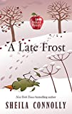 A Late Frost (An Orchard Mystery)