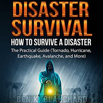 Amazon. Com: disaster survival: how to survive a disaster: the.