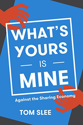 Amazon whats yours is mine against the sharing economy whats yours is mine against the sharing economy by slee fandeluxe Choice Image