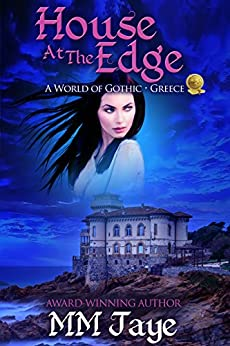 House at the Edge: A World of Gothic: Greece by [Jaye, MM]