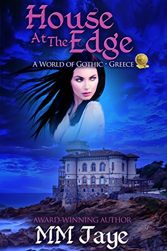 House at the Edge: A World of Gothic: Greece (The House At The Edge Of The World)