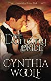 The Dancing Bride (Central City Brides) (Volume 1)