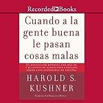 Cuando a la Gente Buena de la Pas (Texto Completo) | Harold S. Kushner