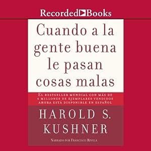 Cuando a la Gente Buena de la Pas (Texto Completo) Audiobook